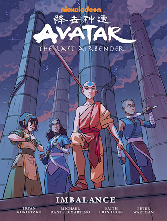 Avatar: The Last Airbender--Imbalance Library Edition by Faith Erin Hicks, Bryan Konietzko and Michael Dante DiMartino
