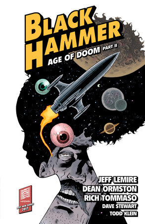 Black Hammer Volume 4: Age of Doom Part Two by Jeff Lemire