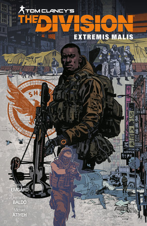 Tom Clancy's The Division: Extremis Malis by Christofer Emgard