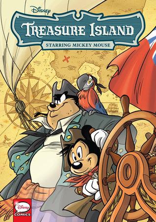 Disney Treasure Island, starring Mickey Mouse (Graphic Novel) by Disney and Teresa Radice