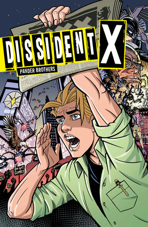 Dissident X by Arnold Pander and Jacob Pander