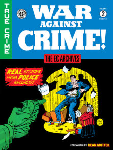 The EC Archives: War Against Crime Volume 2