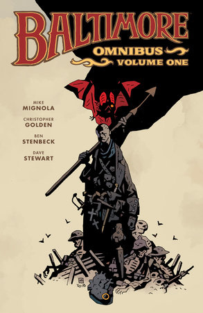 Baltimore Omnibus Volume 1 by Mike Mignola and Christopher Golden