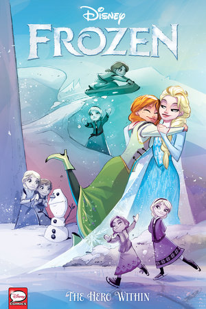 Disney Frozen: The Hero Within (Graphic Novel) by Joe Caramagna
