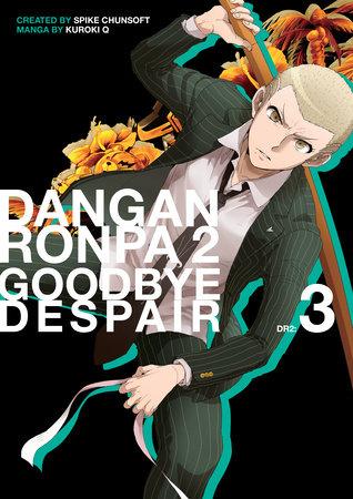 Danganronpa 2: Goodbye Despair Volume 3 by Kuroki Q