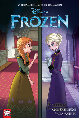 Disney Frozen (Graphic Novel Retelling) by Disney and Cecil Castellucci