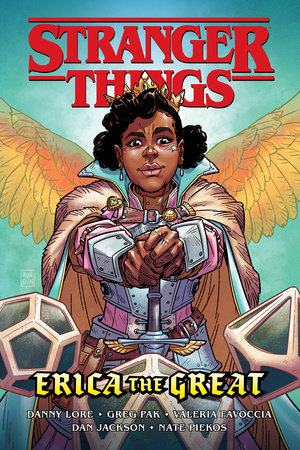 Stranger Things: Erica the Great (Graphic Novel) by Greg Pak and Danny Lore