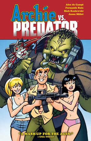 Archie vs. Predator by Alex De Campi