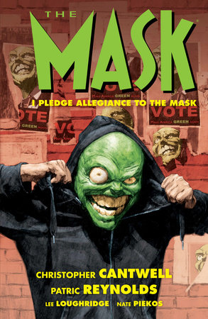 The Mask: I Pledge Allegiance to the Mask by Christopher Cantwell