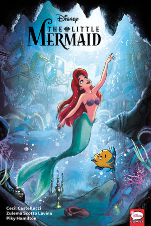 Disney The Little Mermaid by Cecil Castellucci
