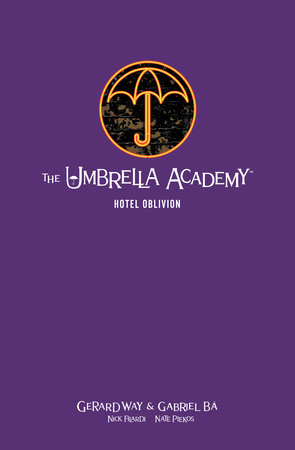 The Umbrella Academy Library Edition Volume 3: Hotel Oblivion by Gerard Way