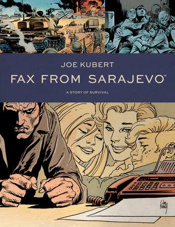Fax From Sarajevo (New Edition) by Joe Kubert