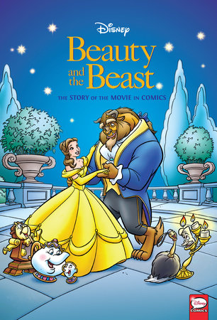 Disney Beauty and the Beast: The Story of the Movie in Comics by Bobbi JG Weiss