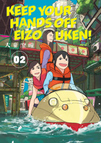 Keep Your Hands Off Eizouken! Volume 2