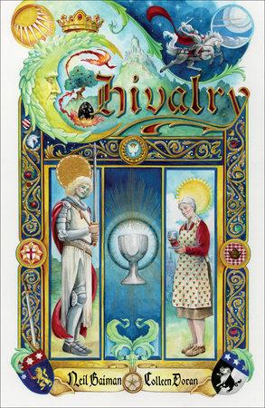 Neil Gaiman's Chivalry by Neil Gaiman