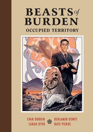 Beasts of Burden: Occupied Territory by Evan Dorkin