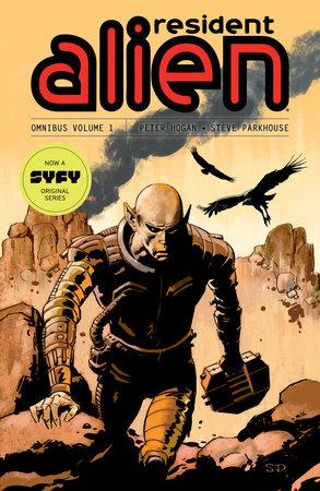 Resident Alien Omnibus Volume 1 by Peter Hogan