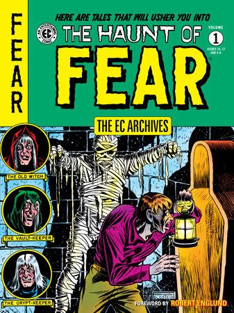 The EC Archives: The Haunt of Fear Volume 1 by Al Feldstein and Harvey Kurtzman