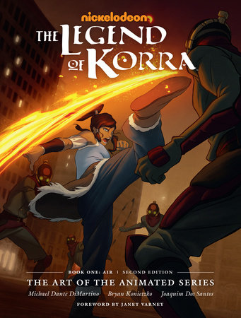 The Legend of Korra: The Art of the Animated Series--Book One: Air (Second Edition) by Michael Dante DiMartino and Bryan Konietzko