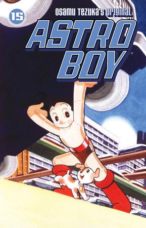 Astro Boy Volume 15 by Osamu Tezuka