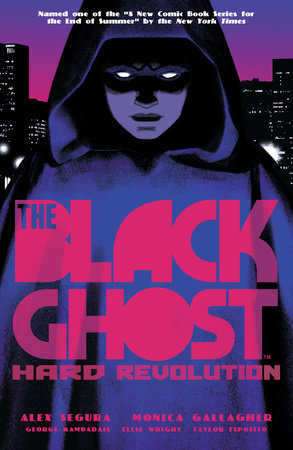 The Black Ghost by Monica Gallagher and Alex Segura