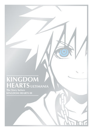 Kingdom Hearts Ultimania: The Story Before Kingdom Hearts III by Square Enix and Disney
