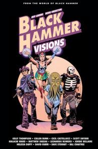 Black Hammer: Visions Volume 2