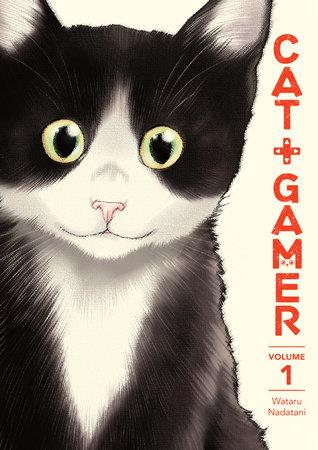 Cat + Gamer Volume 1 by Wataru Nadatani