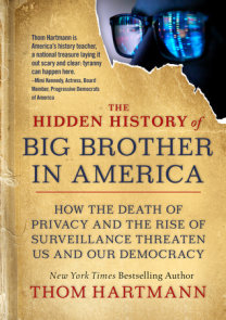 The Hidden History of Big Brother in America