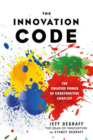 The Innovation Code by Jeff DeGraff and Staney DeGraff