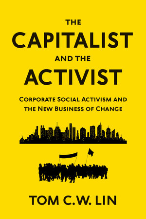 The Capitalist and the Activist by Tom C. W. Lin