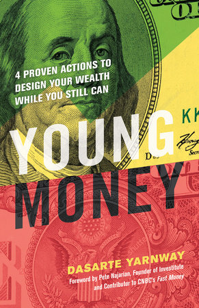 Young Money by Dasarte Yarnway