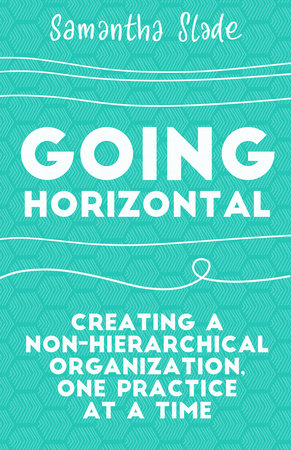 Going Horizontal by Samantha Slade