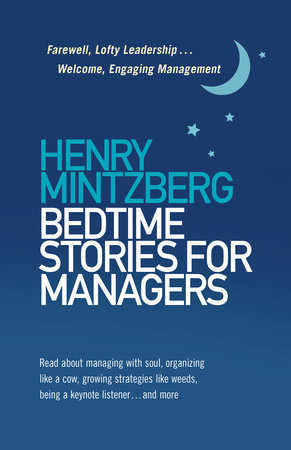 Bedtime Stories for Managers by Henry Mintzberg