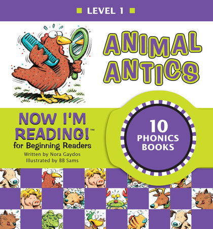 Now I'm Reading! Level 1: Animal Antics by Nora Gaydos