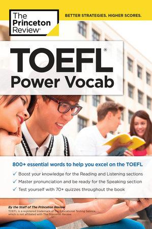 TOEFL Power Vocab by The Princeton Review | PenguinRandomHouse com: Books