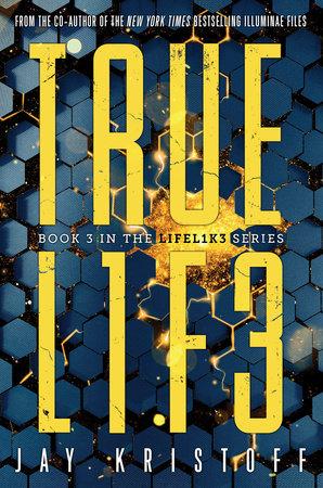 TRUEL1F3 (Truelife) by Jay Kristoff