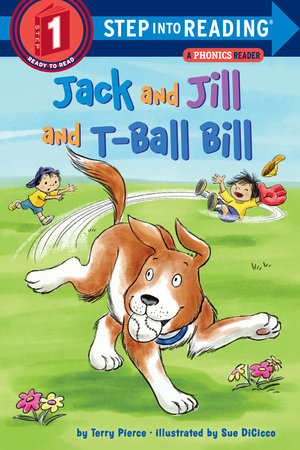 Jack and Jill and T-Ball Bill by Terry Pierce