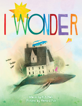I Wonder by Kari Anne Holt