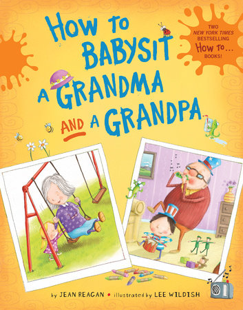 How to Babysit a Grandma and a Grandpa boxed set by Jean Reagan