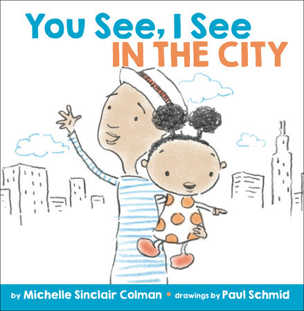 You See, I See: In the City by Michelle Sinclair Colman
