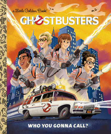 Ghostbusters: Who You Gonna Call (Ghostbusters 2016) by John Sazaklis