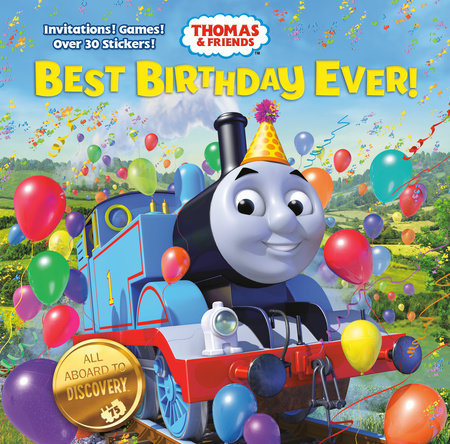 Best Birthday Ever! (Thomas & Friends) by Christy Webster