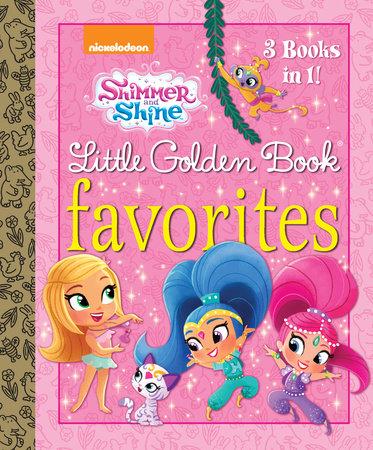 Shimmer and Shine Little Golden Book Favorites (Shimmer and Shine) by Golden Books