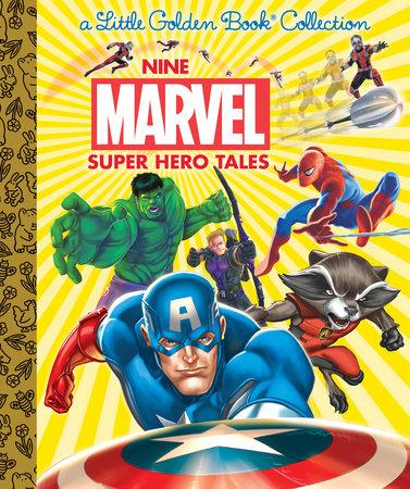 Nine Marvel Super Hero Tales (Marvel) by Various