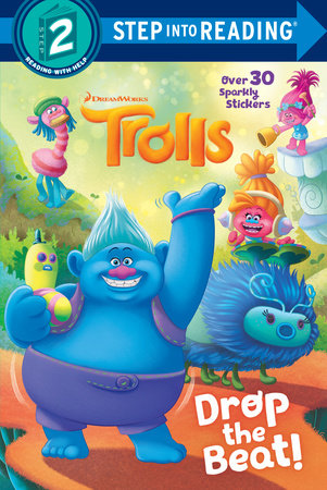 Drop the Beat! (DreamWorks Trolls) by David Lewman