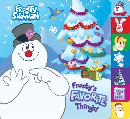 Frosty's Favorite Things! (Frosty the Snowman) by Mary Man-Kong
