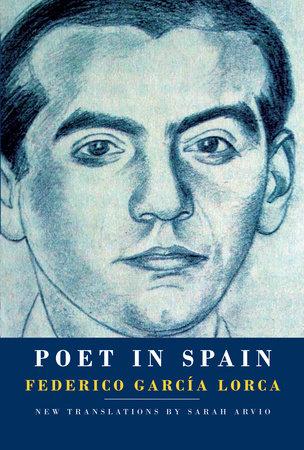 Poet in Spain by Federico García Lorca