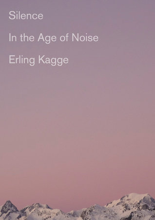 Silence by Erling Kagge