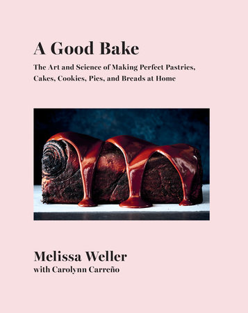 A Good Bake by Melissa Weller and Carolynn Carreno